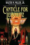 A Canticle for Leibowitz by Walter M. Miller, Jr. (Jonathan)
