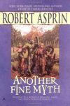 Another Fine Myth by Robert Asprin (Jonathan's selection)