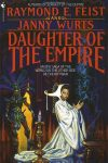 Daughter of the Empire by Raymond E. Feist and Janny Wurts (Tina)