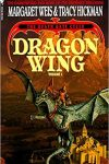 Dragon Wing by Margaret Weis and Tracy Hickman