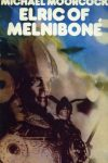 Elric of Melnibone by Michael Moorcock (Jason's pick)