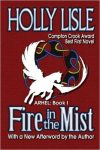 Fire in the Mist by Holly Lisle (Brandie)