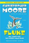 Fluke by Christopher Moore (Carmen)