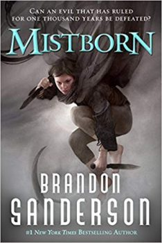 Mistborn by Brandon Sanderson (Jeff's pick)