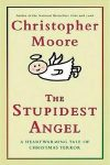 The Stupidist Angel by Christopher Moore (Tina's pick)